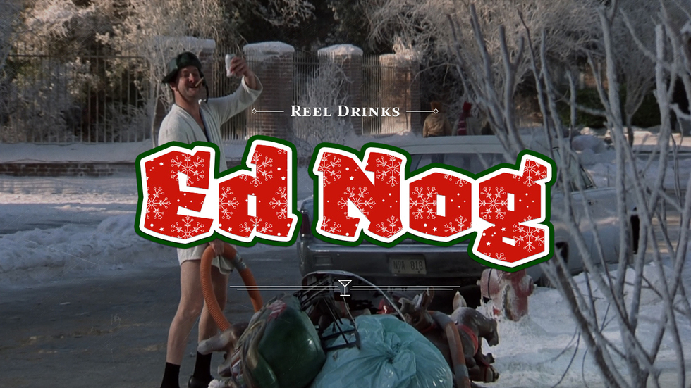 "Reel Drinks: Say Holiday ""Cheers!"" to Our Special NATIONAL LAMPOON'S CHRISTMAS VACATION Eggnog"
