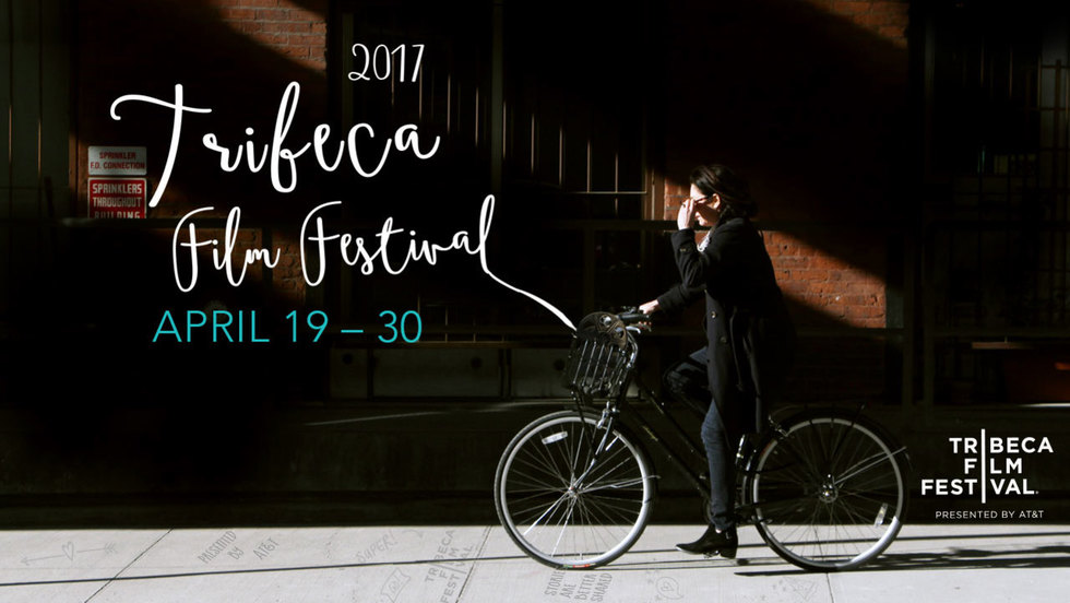 16th Annual Tribeca Film Festival Announces 2017 Dates and Call for Submissions