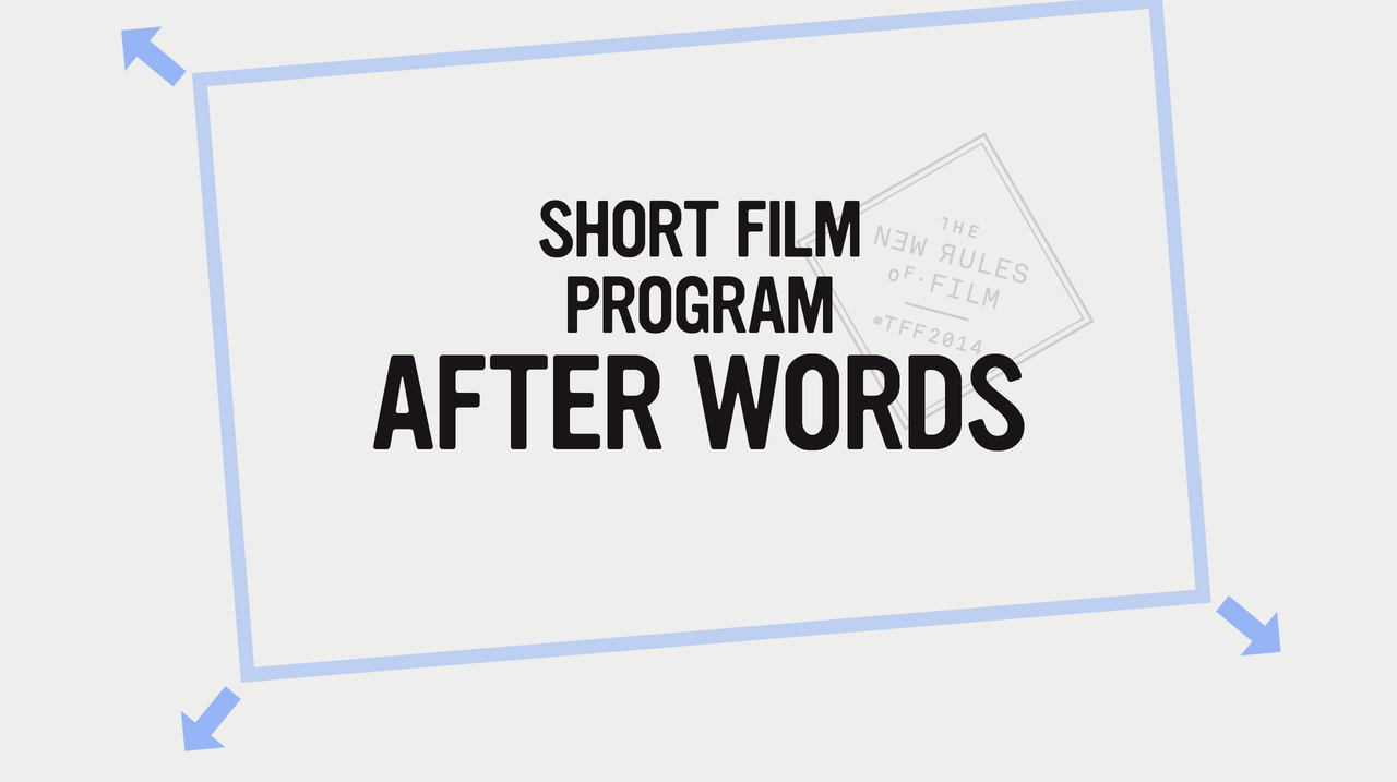 Shorts: After Words