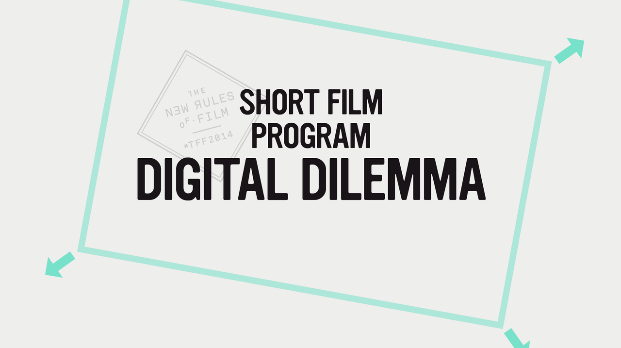 Shorts: Digital Dilemma