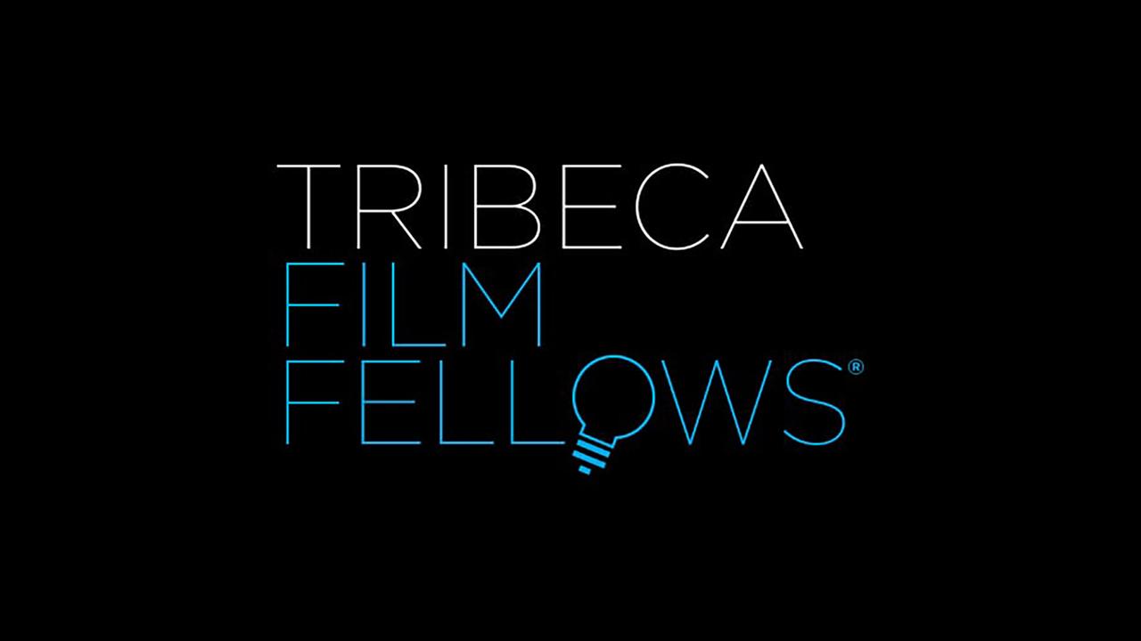 Tribeca Film Institute: Film Fellows Screening