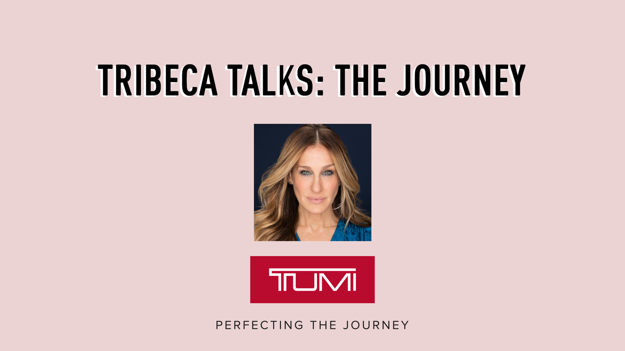 Tribeca Talks: Sarah Jessica Parker - The Journey