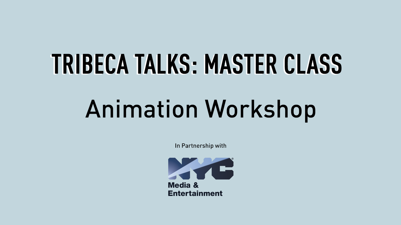 Tribeca Talks: Master Class - Bao Animation Workshop