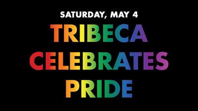 Tribeca Celebrates Pride Day