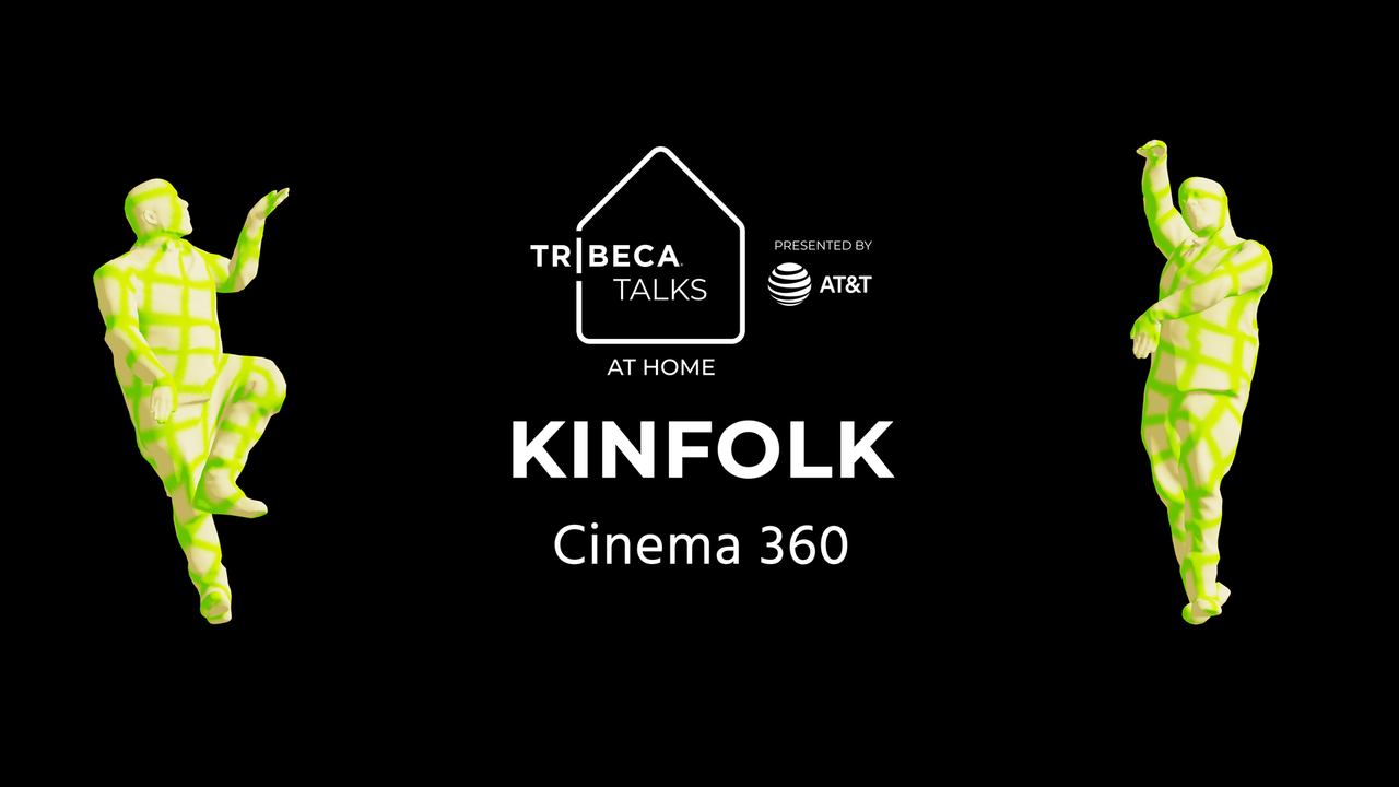Tribeca Talks: At Home – Cinema360 Panel: Kinfolk