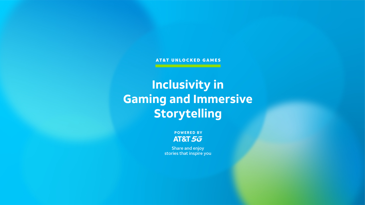AT&T Unlocked Games: Inclusivity in Gaming and Immersive Storytelling