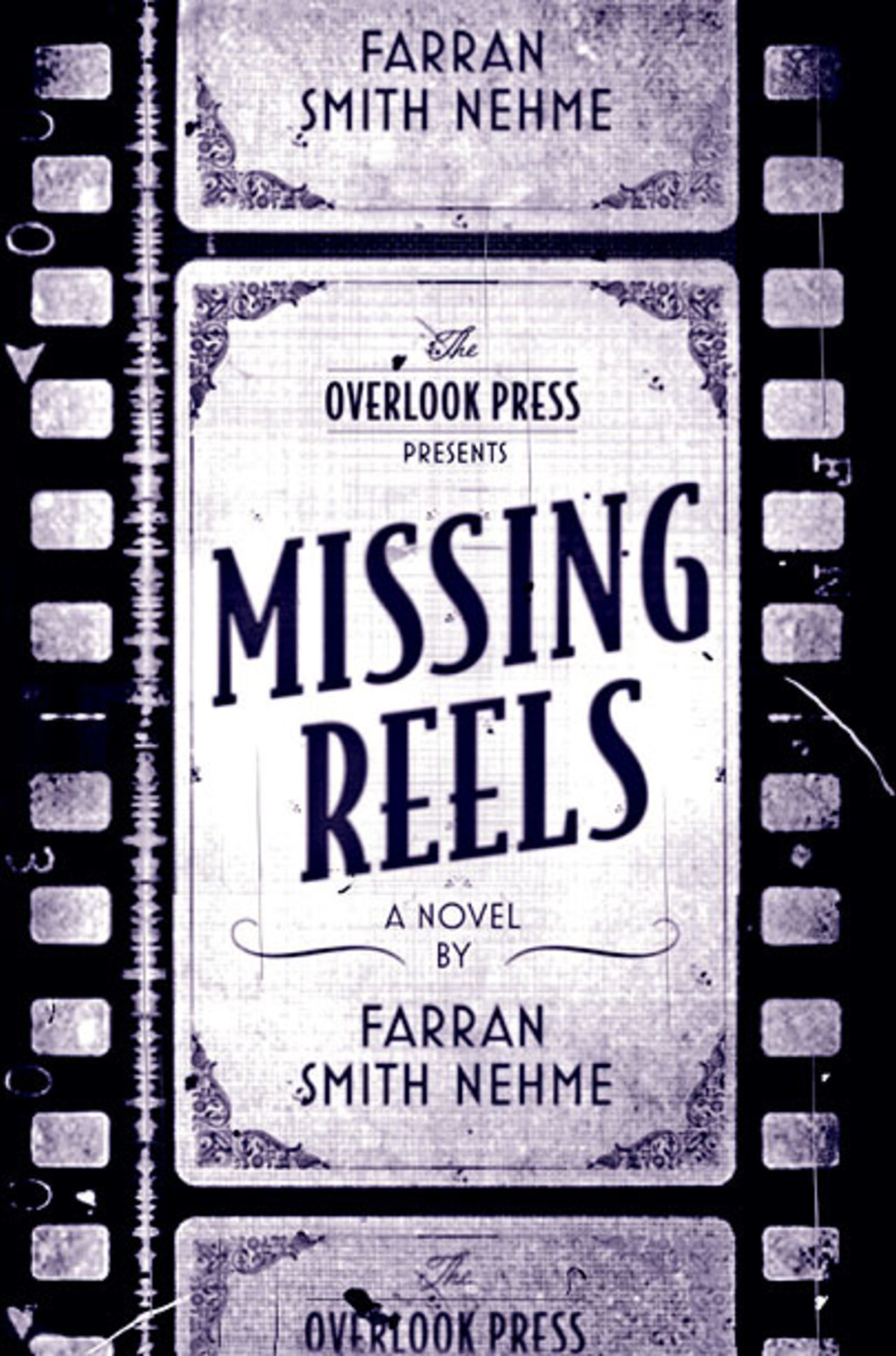 MISSING REELS, by Farran Smith Nehme