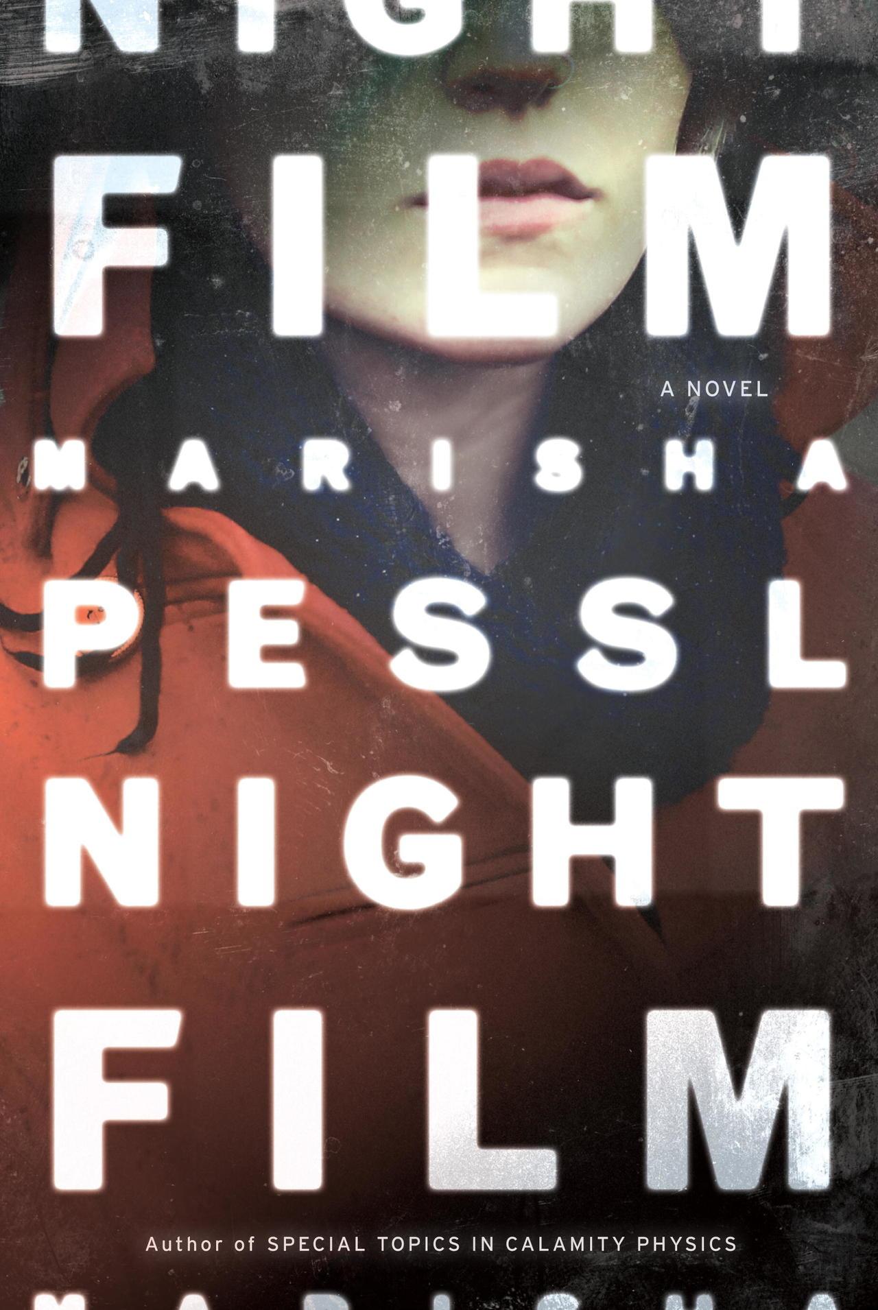 NIGHT FILM, by Marisha Pessl